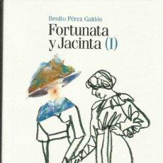 Libros: FORTUNATA Y JACINTA (I Y II) / BENITO PÉREZ GALDÓS.. Lote 267745004
