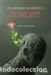 ME CONTARON UN CUENTO Y... DESPERTÉ (Libros Nuevos - Narrativa - Literatura Española)