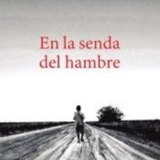 Libros: EN LA SENDA DEL HAMBRE. Lote 269089058