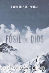 FÓSIL DE DIOS (Libros Nuevos - Narrativa - Literatura Española)