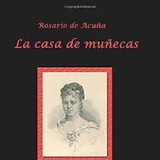 Libros: LA CASA DE MUÑECAS (ESCRITORAS Y PENSADORAS EUROPEAS) ACUÑA, ROSARIO DE. Lote 269460583