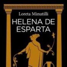Libros: HELENA DE ESPARTA. Lote 269462653