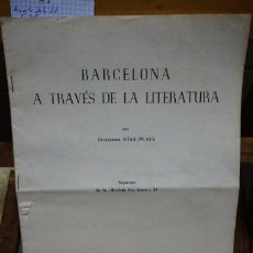 Libros: DIAZ-PLAJA GUILLERMO. BARCELONA A TRAVES DE LA LITERATURA.. Lote 269574958