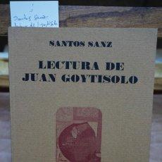 Libros: SANTOS SANZ. LECTURA DE JUAN GOYTISOLO.. Lote 269577838