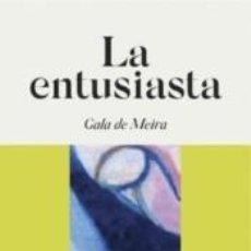 Libros: LA ENTUSIASTA. Lote 270572218