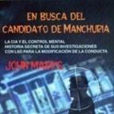 Libros: EN BUSCA DEL CANDIDATO DE MANCHURIA. Lote 271839478