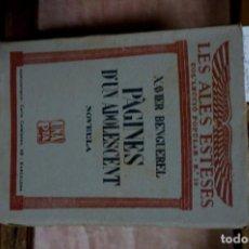 Libros: BENGUEREL XAVIER. PAGINES D´UN ADOLESCENT. NOVELLA.. Lote 271848768