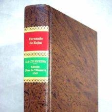 Libros: FERNANDO DE ROJAS - LA CELESTINA, EDICIÓN FACSÍMIL NO VENAL -ASAMBLEA DE MADRID. Lote 275061623