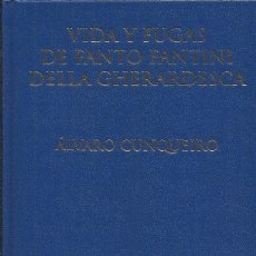 Libros: VIDA Y FUGAS DE FANTO FANTINI DELLA CHERARDESCA / ÁLVARO CUNQUEIRO. Lote 275913048