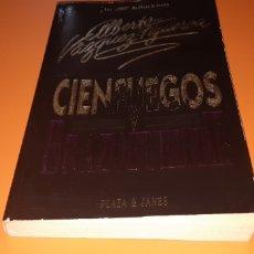 Libros: CIENFUEGOS V BRAZOFUERTE ALBERTO VAZQUEZ FIGUEROA. Lote 276078143