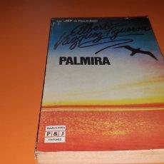 Libros: PALMIRA ALBERTO VAZQUEZ FIGUEROA. Lote 276081653