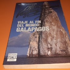 Libros: VIAJE AL FIN DEL MUNDO: GALÁPAGOS ALBERTO VAZQUEZ FIGUEROA. Lote 276082763