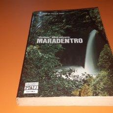 Libros: MARADENTRO ALBERTO VAZQUEZ FIGUEROA. Lote 276084648