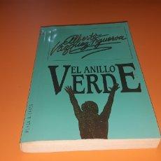 Libros: EL ANILLO VERDE ALBERTO VAZQUEZ FIGUEROA. Lote 276084798