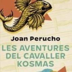 Libros: LES AVENTURES DEL CAVALLER KOSMAS. Lote 276470813