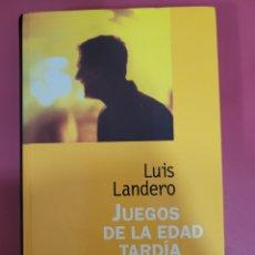 Libros: JUEGOS DE LA EDAD TARDÍA. LUIS LANDERO. Lote 276592318