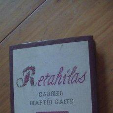 Libros: RETAHILAS. MARTÍN GAITE, CARMEN. CIRCULO, 1998. Lote 276708028