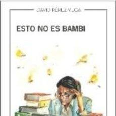 Libros: ESTO NO ES BAMBI. Lote 276994328