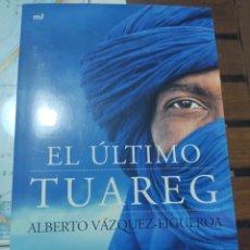 Libros: EL ÚLTIMO TUAREG.. Lote 277069223