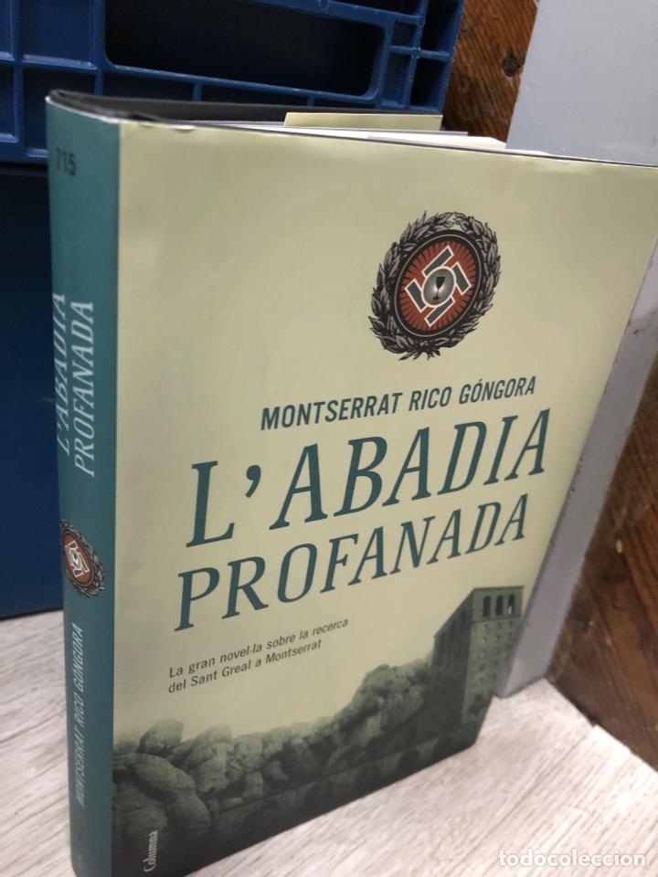 L'ABADIA PROFANADA - MONSERRAT RICO GÓNGORA (Libros Nuevos - Narrativa - Literatura Española)