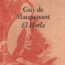 Libros: EL HORLA. Lote 277422008