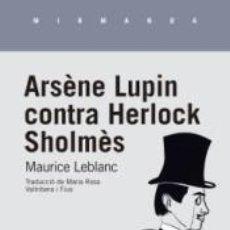 Libros: ARSÈNE LUPIN CONTRA HERLOCK SHOLMÈS. Lote 277726743