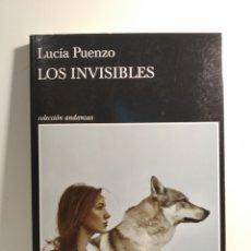 Libros: LOS INVISIBLES LUCÍA PUENZO . TUSQUETS. ANDANZAS. Lote 278301848