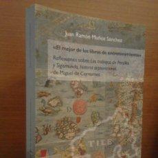 Libros: REFLEXIONES SOBRE PERSILES Y SIGISMUNDA DE CERVANTES - JUAN RAMÓN MUÑOZ - UNIVERSIDAD DE ALCALÁ 2018. Lote 278696858