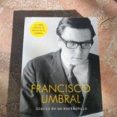 Libros: DIARIO DE UN NOCTÁMBULO - FRANCISCO UMBRAL. Lote 278864983
