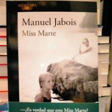 Libri: MANUEL JABOIS. MISS MARTE .ALFAGUARA. Lote 283113818