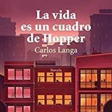 Libri: LA VIDA ES UN CUADRO DE HOOPER CARLOS LANGA. Lote 284066998