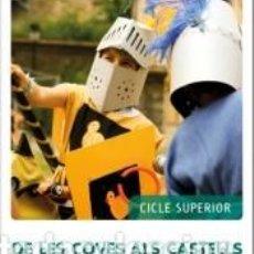 Libros: FEM-HO PER PROJECTES (CS). DE LES COVES ALS CASTELLS. Lote 287877198