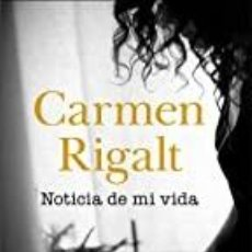 Libros: NOTICIA DE MI VIDA CARMEN RIGALT. Lote 287983628