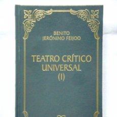 Libros: FEIJOO: TEATRO CRÍTICO UNIVERSAL I - BIBLIOTECA CLÁSICA CASTALIA - NUEVO. Lote 288066298