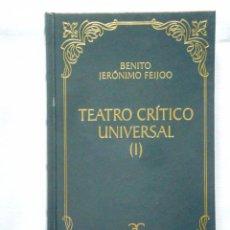 Libros: FEIJOO: TEATRO CRÍTICO UNIVERSAL I - BIBLIOTECA CLÁSICA CASTALIA - NUEVO. Lote 288066458