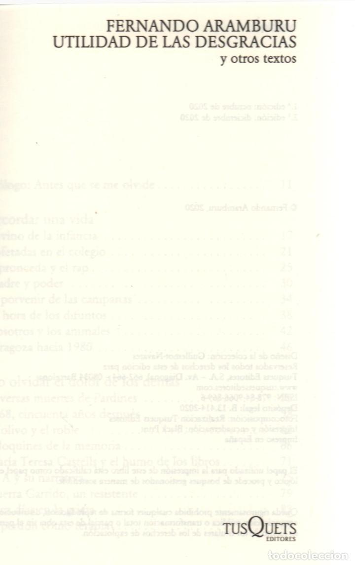 Libros: FERNANDO ARAMBURU UTILIDAD DE LAS DESGRACIAS Y OTROS TEXTOS ED TUSQUETS 2020 2ª EDICIÓN FAJA - Foto 2 - 288489473