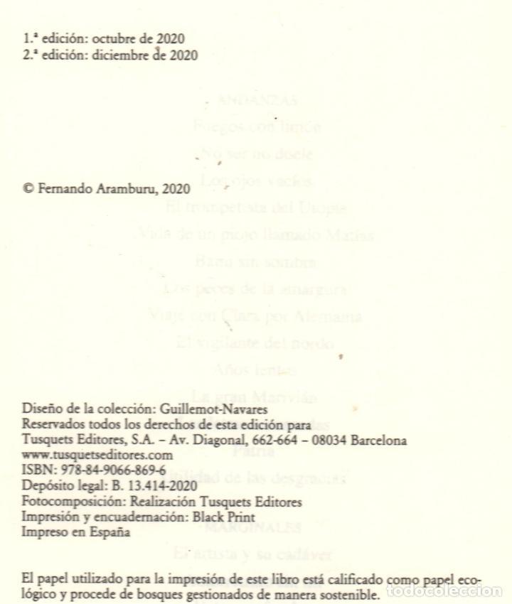 Libros: FERNANDO ARAMBURU UTILIDAD DE LAS DESGRACIAS Y OTROS TEXTOS ED TUSQUETS 2020 2ª EDICIÓN FAJA - Foto 3 - 288489473