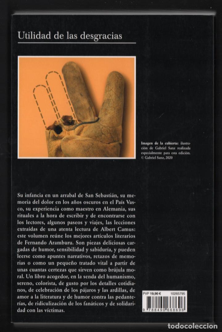 Libros: FERNANDO ARAMBURU UTILIDAD DE LAS DESGRACIAS Y OTROS TEXTOS ED TUSQUETS 2020 2ª EDICIÓN FAJA - Foto 5 - 288489473