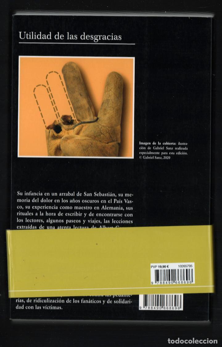Libros: FERNANDO ARAMBURU UTILIDAD DE LAS DESGRACIAS Y OTROS TEXTOS ED TUSQUETS 2020 2ª EDICIÓN FAJA - Foto 6 - 288489473