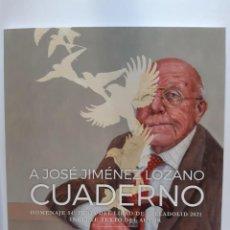 Libros: JOSE JIMENEZ LOZANO CUADERNO HOMENAJE FERIA DEL LIBRO DEL VALLADOLID 2021. Lote 288499013