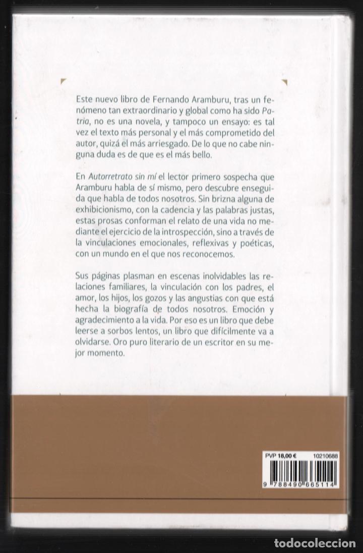 Libros: FERNANDO ARAMBURU AUTORRETRATO SIN MÍ TUSQUETS EDITORES 2018 1ª EDICIÓN CON FAJA COL MARGINALES - Foto 10 - 288547168