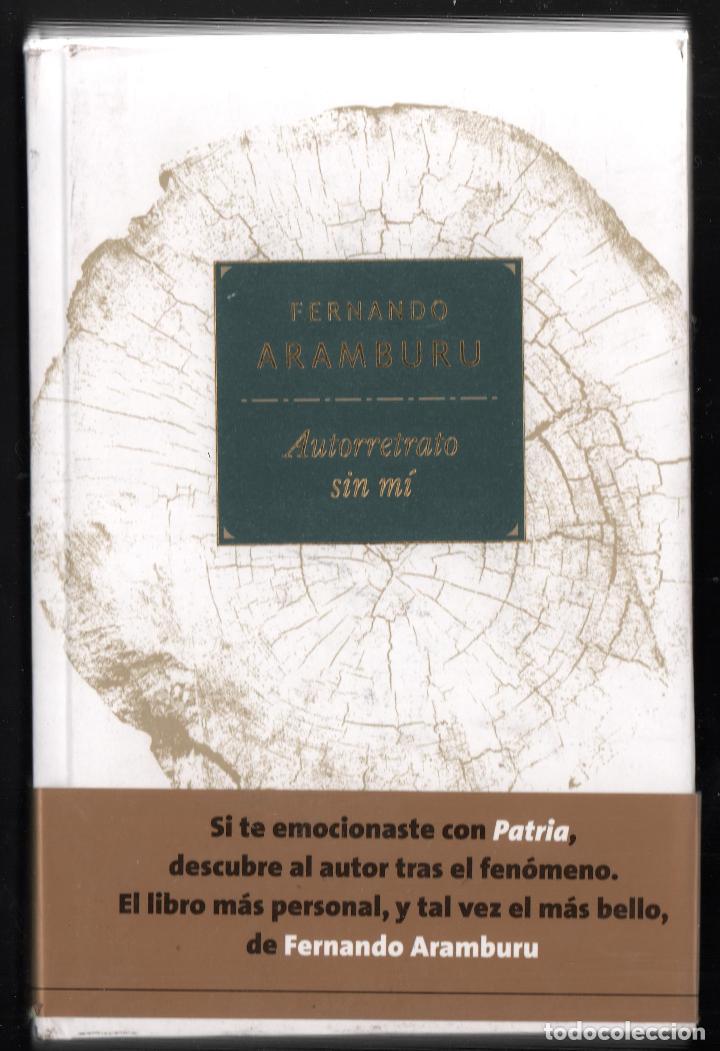 FERNANDO ARAMBURU AUTORRETRATO SIN MÍ TUSQUETS EDITORES 2018 1ª EDICIÓN CON FAJA COL MARGINALES (Libros Nuevos - Narrativa - Literatura Española)