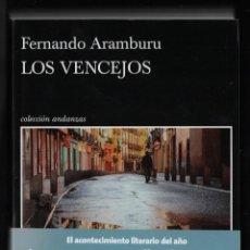 Libros: FERNANDO ARAMBURU LOS VENCEJOS ED TUSQUETS 2021 1ª EDICIÓN COL ANDANZAS NÚM 995 AUTOR DE PATRIA FAJA. Lote 288638438