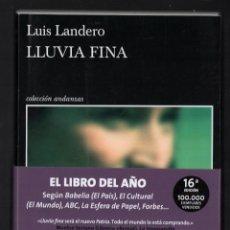 Libros: LUIS LANDERO LLUVIA FINA ED TUSQUETS 2021 16ª EDICIÓN COLECCIÓN ANDANZAS NÚM 930 CON FAJA. Lote 288657353