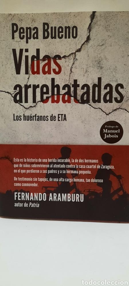 VIDAS ARREBATADAS DE PEPA BUENO (Libros Nuevos - Narrativa - Literatura Española)