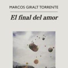 Libros: EL FINAL DEL AMOR. Lote 288931008
