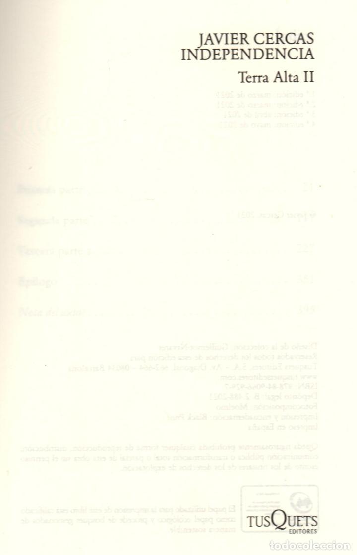 Libros: JAVIER CERCAS INDEPENDECIA TERRA ALTA II ED TUSQUETS 2021 4ª EDICIÓN COLECCIÓN ANDANZAS Nº 983 FAJA - Foto 2 - 289241978