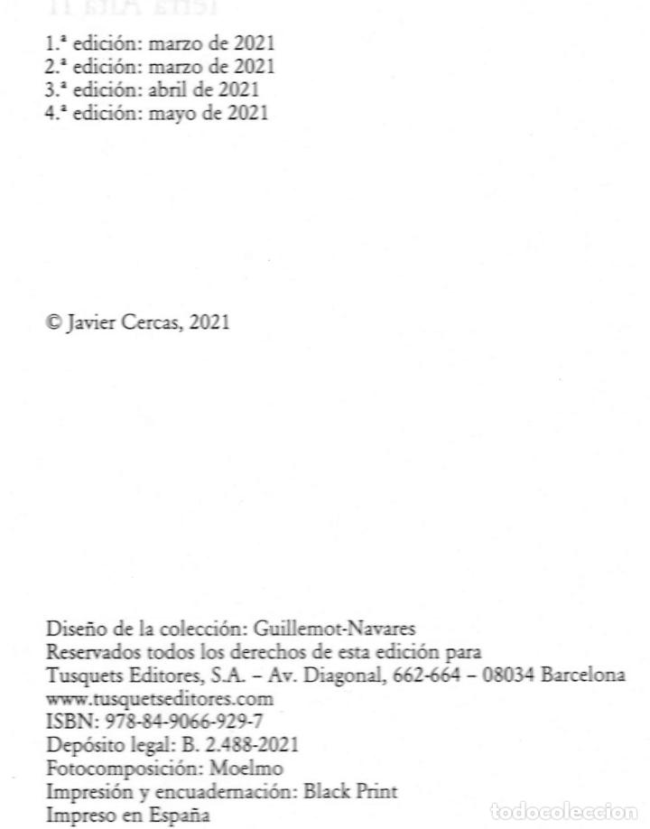 Libros: JAVIER CERCAS INDEPENDECIA TERRA ALTA II ED TUSQUETS 2021 4ª EDICIÓN COLECCIÓN ANDANZAS Nº 983 FAJA - Foto 3 - 289241978