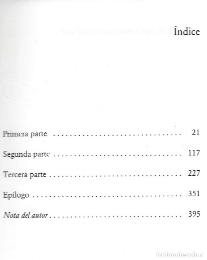 Libros: JAVIER CERCAS INDEPENDECIA TERRA ALTA II ED TUSQUETS 2021 4ª EDICIÓN COLECCIÓN ANDANZAS Nº 983 FAJA - Foto 5 - 289241978