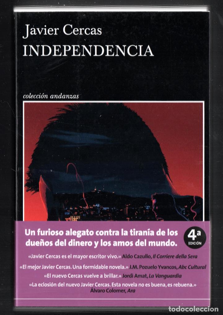 Libros: JAVIER CERCAS INDEPENDECIA TERRA ALTA II ED TUSQUETS 2021 4ª EDICIÓN COLECCIÓN ANDANZAS Nº 983 FAJA - Foto 10 - 289241978